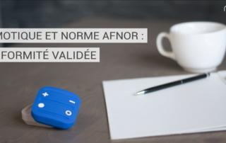Domotique et norme AFNOR conformité certifiée