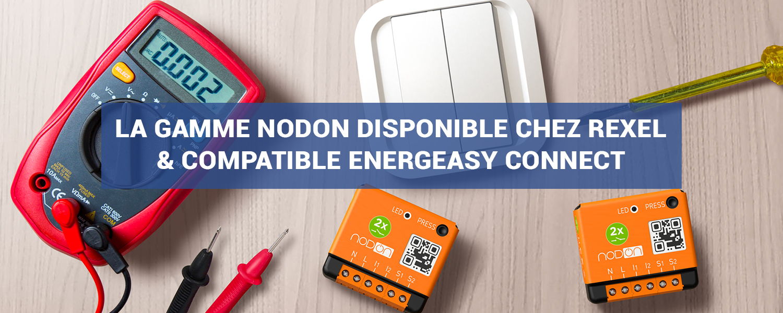 gamme nodon compatible Energeasy Connect