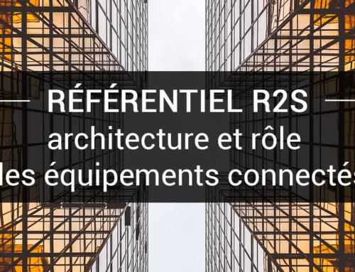 Référentiel R2S : architecture et rôle des équipements connectés