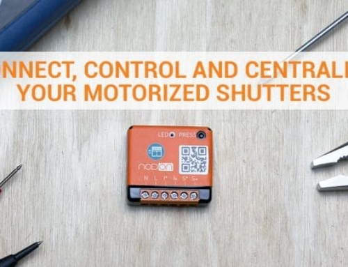 Connect, control and centralize your motorized shutters