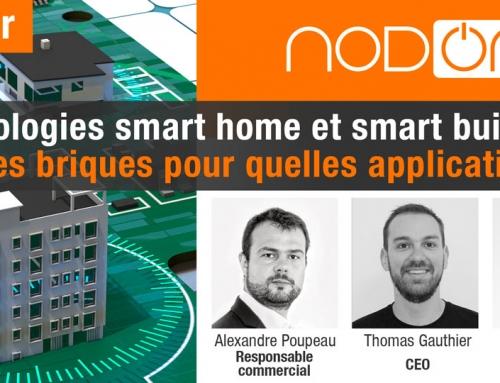 Technologies smart home et smart building : Quelles briques pour quelles applications ?