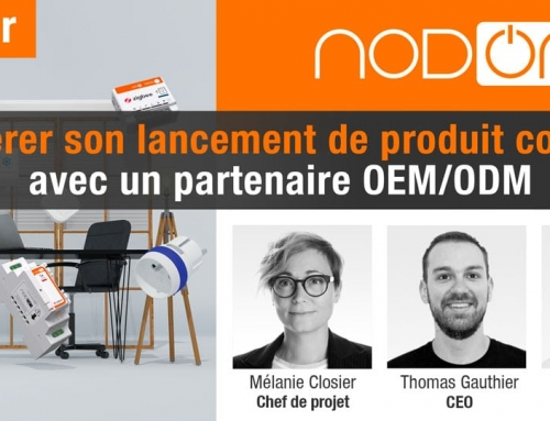 Accélérer son lancement de produit connecté avec un partenaire OEM/ODM